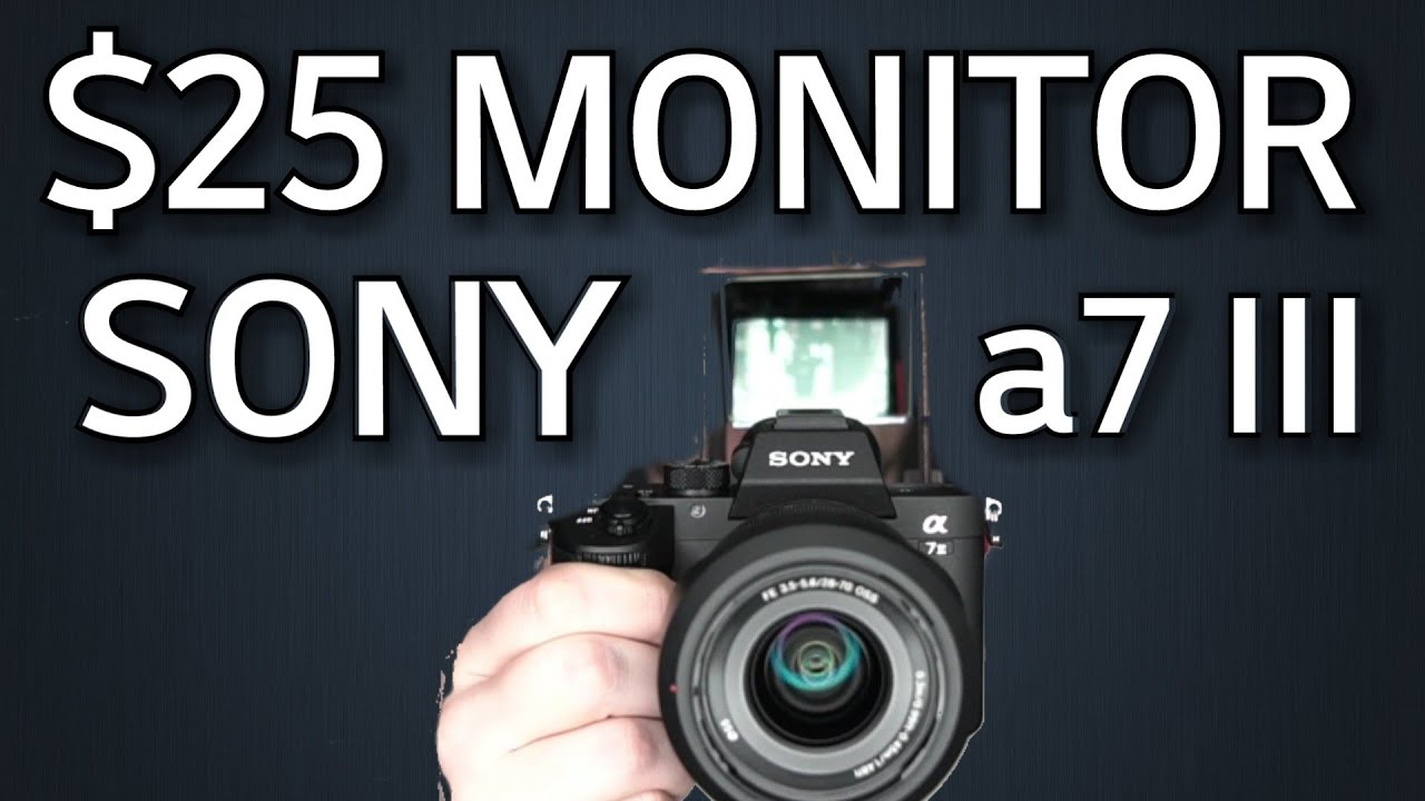 $25 External Monitor on a Sony a7 iii 😀👍