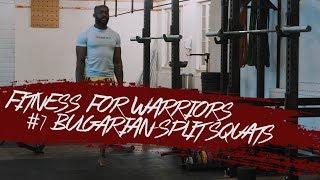 Aristo Luis - Fitness for Warriors #7 Bulgarian Split Squats