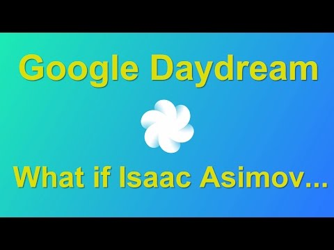 Isaac Asimov Virtual Reality in Daydream with Jamil Moledina, Google Play, Games Strategic Lead