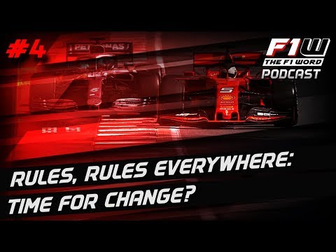 F1 Word Podcast Episode 4: Time For Rule Changes?