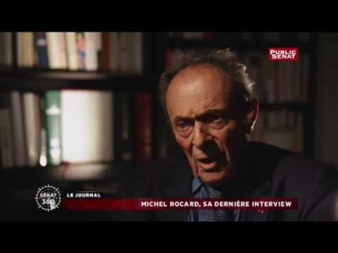 Michel Rocard, sa dernière interview