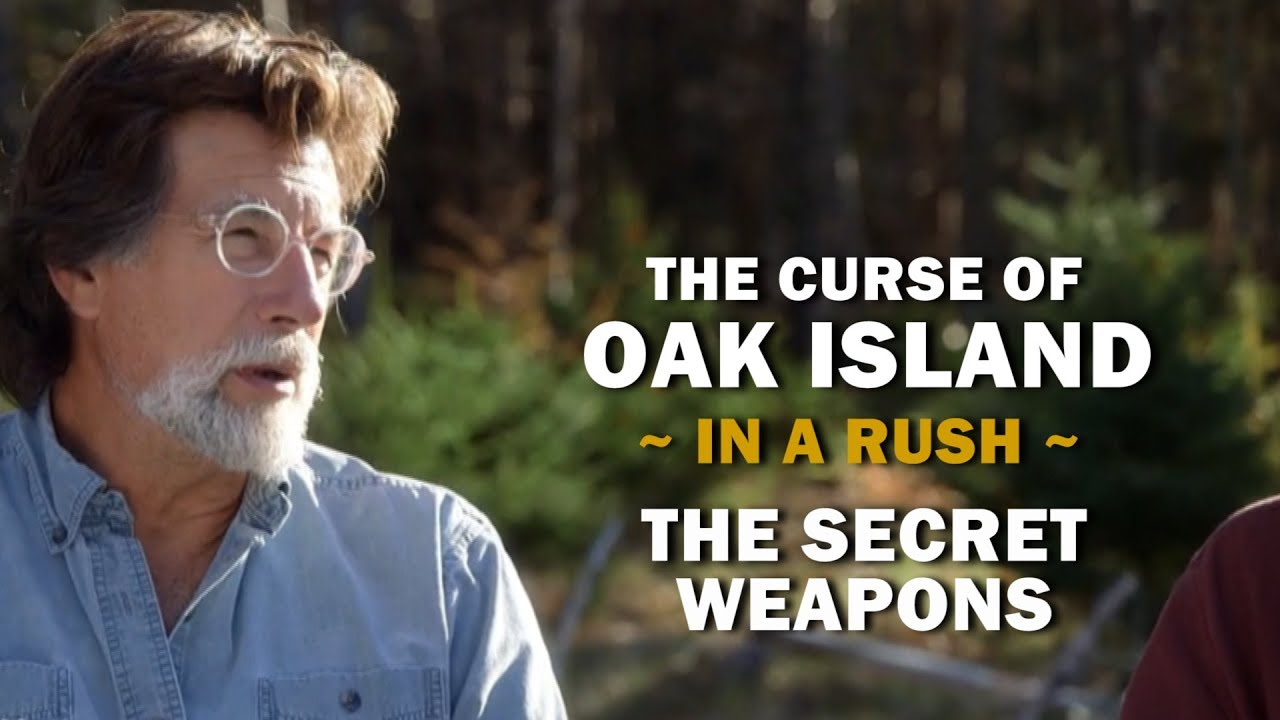The Curse of Oak Island (In a Rush) | Season 6, Special Episode | The  Secret Weapons