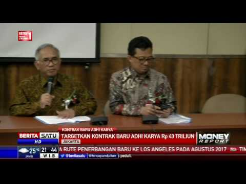 PT Adhi Karya Targetkan Kontrak Baru Rp 43 Triliun