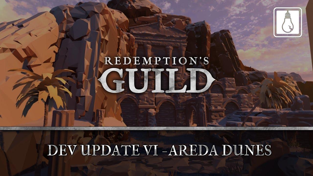 Redemption's Guild Update #6! Areda Dunes