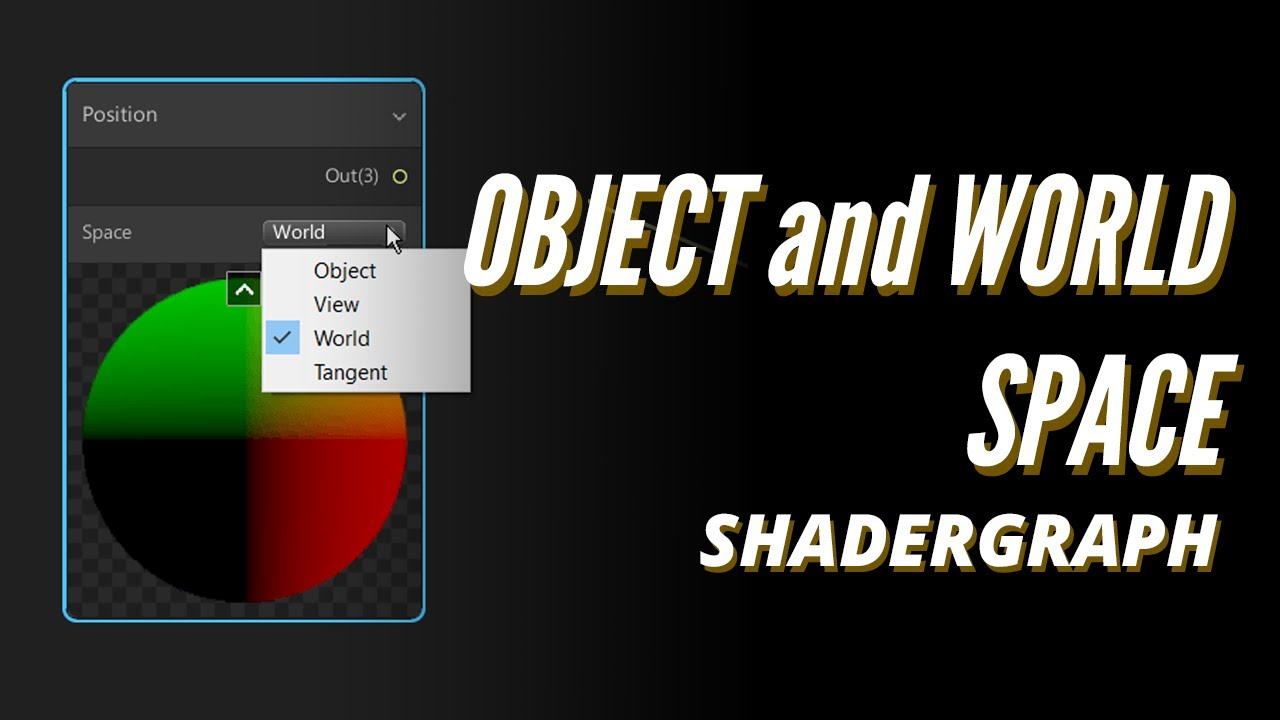Unity SHADERGRAPH Episode 13: Object and World Space
