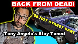 Street Machine Dodge Dart project FIRST FIRE UP AFTER 10 YEARS!  Tony Angelo Stay Tuned Episode 1