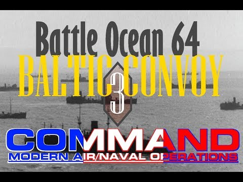 [Fr] Command Modern Air Naval Opérations / Baltic Convoy #3