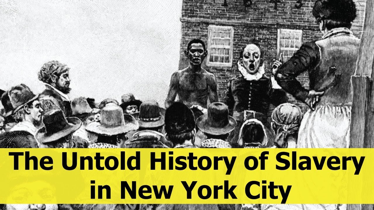The Untold History of Slavery in New York City