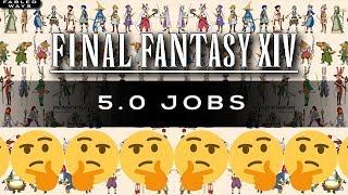 5.0 Job Predictions [FFXIV Talk]
