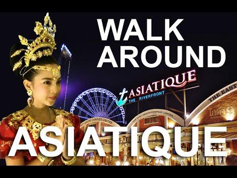 Take a walk around ASIATIQUE The Riverfront.