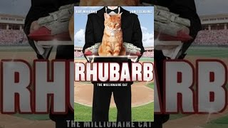 Rhubarb(A charming and fast-paced screwball comedy starring screen legend Ray Milland and enchanting beauty Jan Sterling. Trouble follows when an eccentric ..., 2012-10-05T01:27:26.000Z)