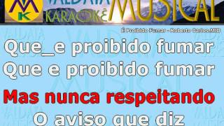 É Proibido Fumar Roberto Carlos Karaoke - karaoke
