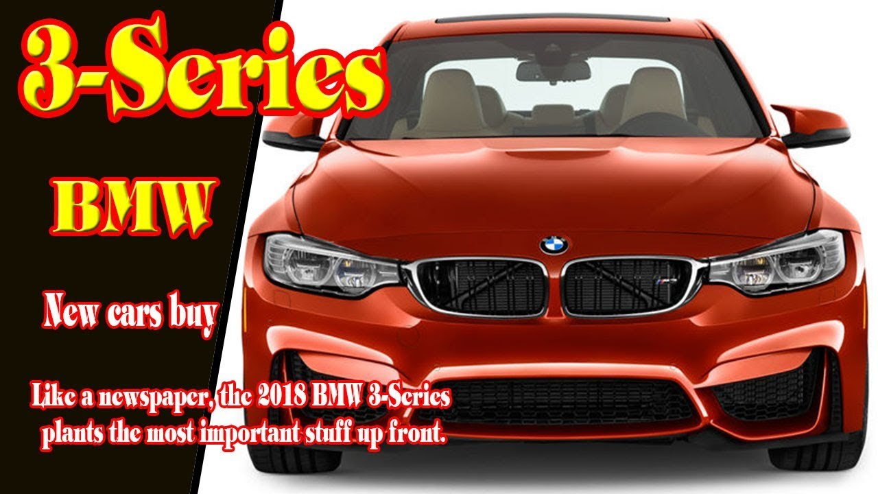 Bmw 3 Series 2018 Release | Bmw 3 Series 2018 Model | Bmw 3 Series Touring  2018 | New Cars Buy.