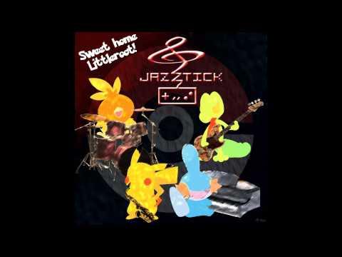 Jazztick - Sweet home Littleroot (Pokémon R/S/E)