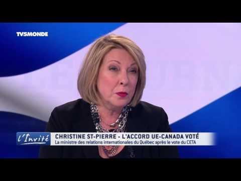 """Christine ST-PIERRE : """"Le CETA est une chance pour le Québec et la France"""""""