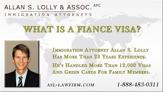 What is a fiance visa?