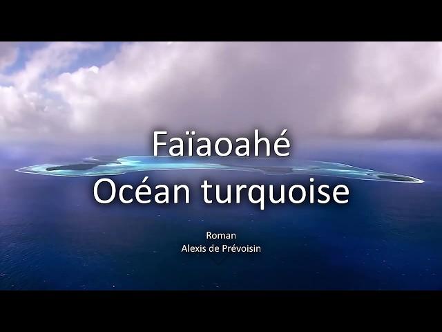 Roman Faiaoahé - Ocean turquoise 2019 - Disponible en E-book sur oceanturquoise.com