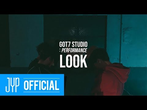 "[GOT7 STUDIO] GOT7 ""Look"" Performance Video"