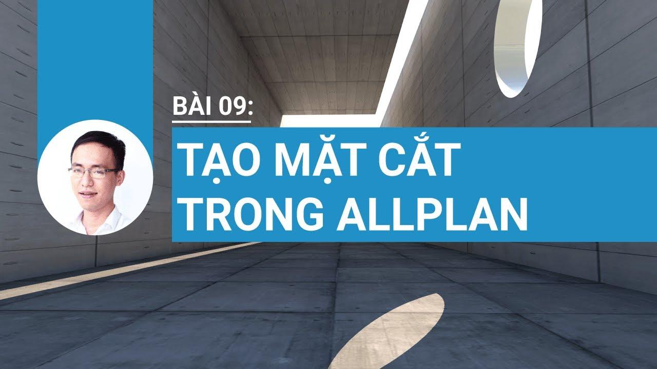 Bài 09: Tạo mặt cắt trong Allplan Engineering