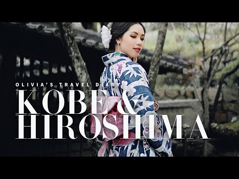 EXPLORING KOBE & HIROSHIMA