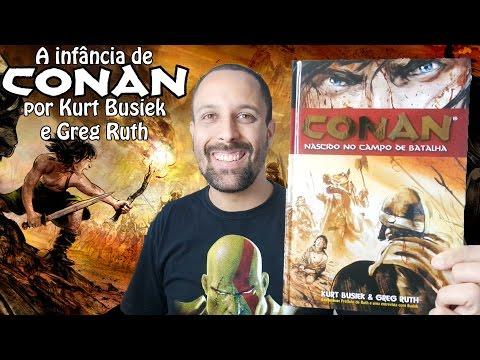conan---nascido-no-campo-de-batalha:-a-origem-definitiva-de-conan-o-bárbaro-por-kurt-busiek-[review]