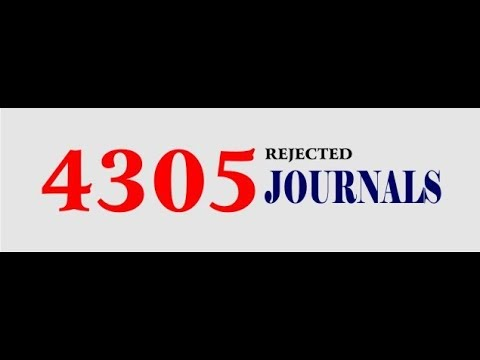 4305 JOURNALS REJECTED BY UNIVERSITY GRANT COMMISSION (UGC)