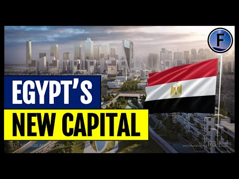 Egypt's New Administrative Capital