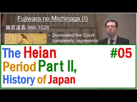 MOOC History of Japan 05 The Heian Period, Part II(The History of Premodern Japan)