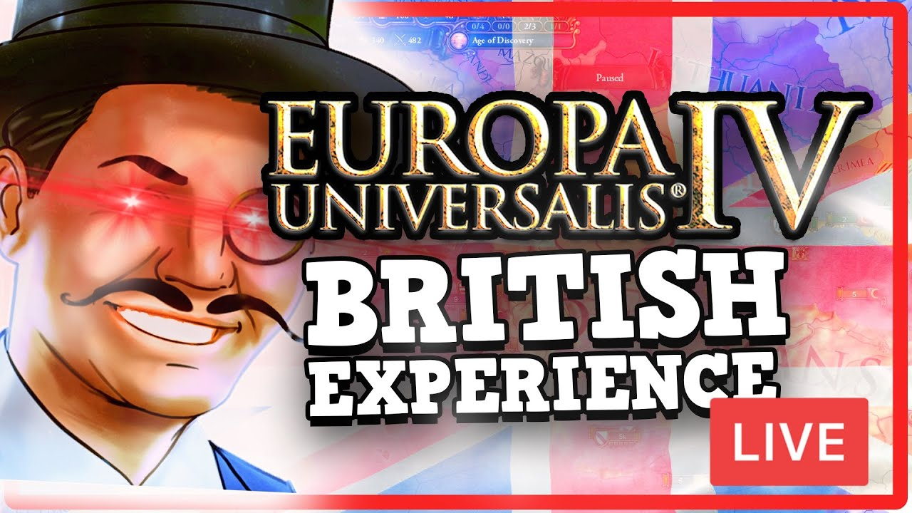 Download THE BRITISH EXPERIENCE X10!!! Conquering the world In EU4 just to get hold of THE TEA!