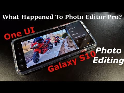 How To Edit Photos On Samsung One UI & Galaxy S10