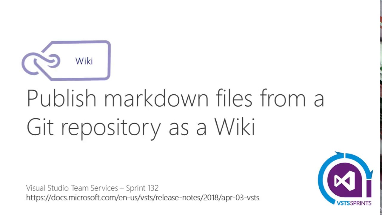 #vstssprints 132 - Publish markdown files from a Git repository as a Wiki