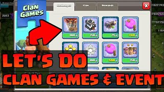 CLASH OF CLANS CLAN GAMES ARE HERE LETS GO !!