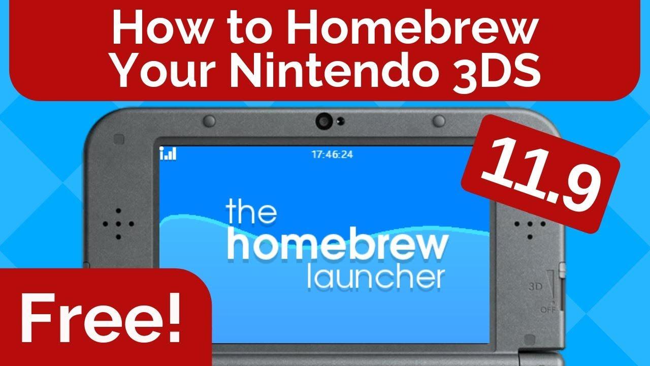 How to Homebrew Your Nintendo 3DS 11 9 for FREE