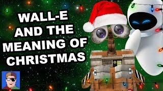 Wall-E and the Meaning of Christmas