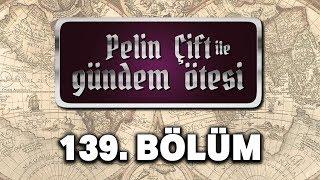 Pelin Çift Ile Gündem Ötesi 139. Bölüm - Tarihin Bilinmeyenleri [Murat Bardakçı]