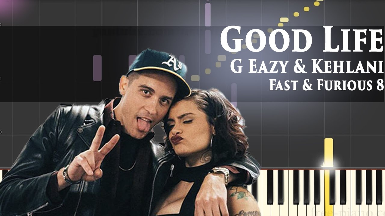 g eazy kehlani good life fast furious 8 piano tutorial youtube. Black Bedroom Furniture Sets. Home Design Ideas