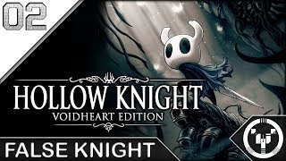 FALSE KNIGHT | Hollow Knight | 02