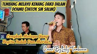 Lagu Melayu Terbaik Sepanjang Masa_Lody Tambunan_Kenang Daku Dalam Doamu (Cover)