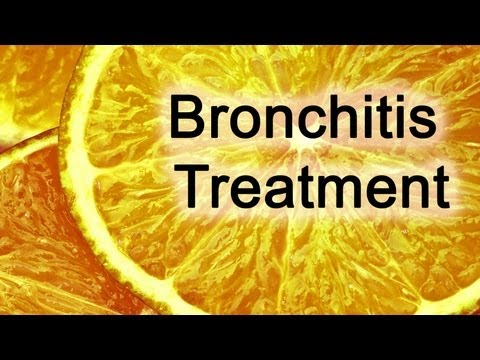 Bronchitis Treatment Methods - Bronchitis Treatment For Chronic and Acute Bronchitis