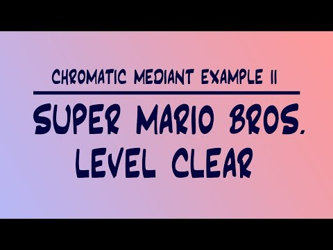 Chromatic Mediant Example 02: Super Mario Bros - Level Clear (Chords Of Victory)