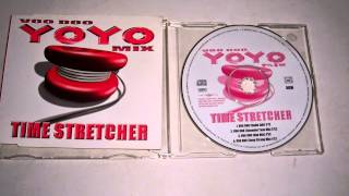 VOO DOO YOYO TIME STRETCHER CD