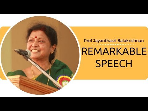 Most remarkable speech by Prof Jayanthasri Balakrishnan | 03/10/2016