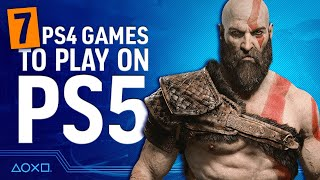 7 PS4 Games You Must Play on PS5