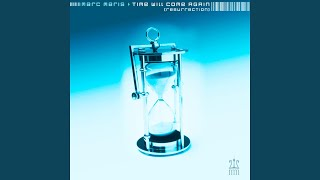 Time Will Come Again - Club Mix