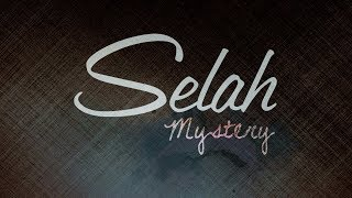 Watch Selah Mystery video