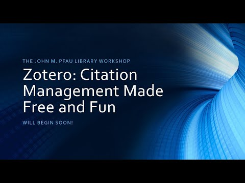 Zotero: Citation Management Made Free And Fun