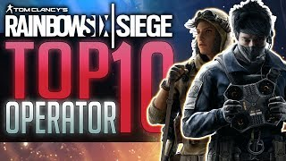 TOP 10 OPERATOR | Rainbow Six Siege