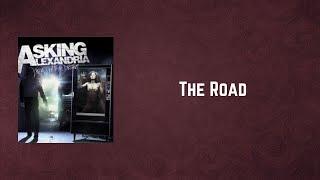 Asking Alexandria - The Road (Lyrics)