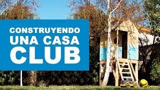 ¿Cómo construir una casa club?