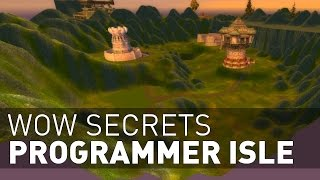 Wow Secrets - Programmer Isle